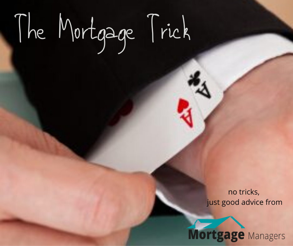 the mortgage trick